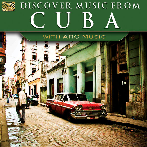 Buena Vista Social Club - Discover Music from Cuba with ARC Music