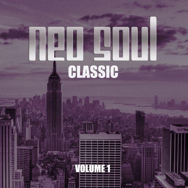 Various Artists - Neo Soul Classic, Vol. 1