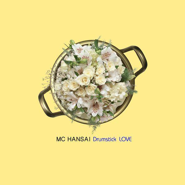 MC Hansai - Drumstick Love