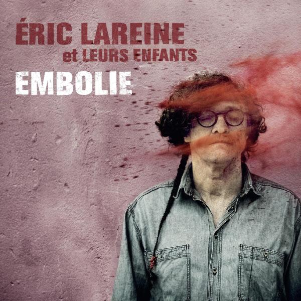Eric Lareine et leurs enfants - Embolie