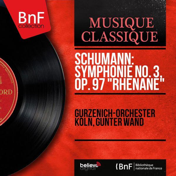 "Gürzenich-Orchester Köln - Schumann: Symphonie No. 3, Op. 97 ""Rhénane"" (Mono Version)"