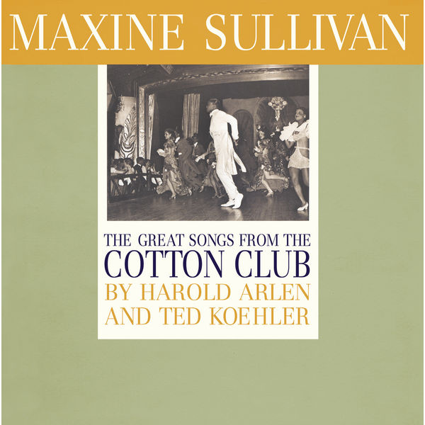 Maxine Sullivan - The Great Songs from the Cotton Club