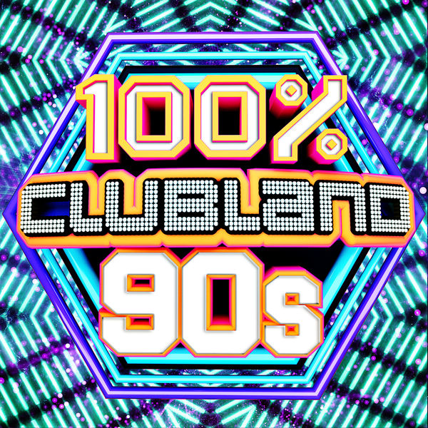 Album 100% Clubland 90s, Various Artists