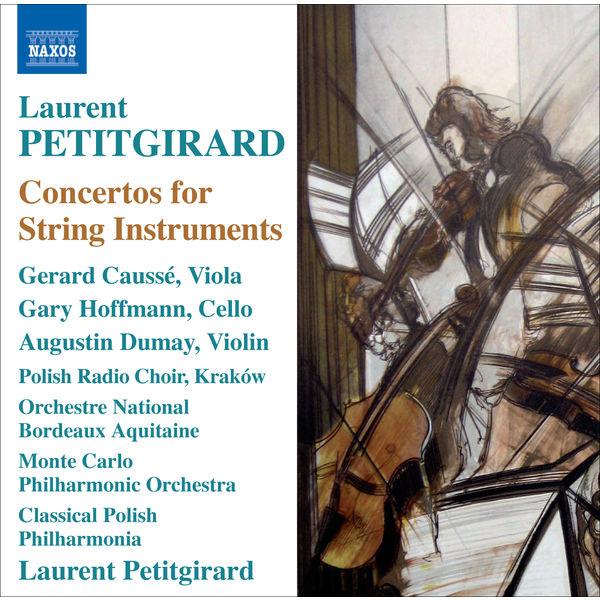 Laurent Petitgirard - Concertos pour instruments à cordes
