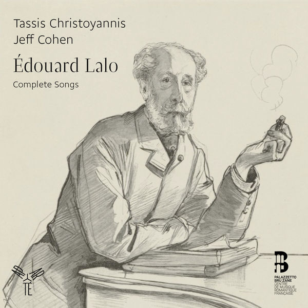 Tassis Christoyannis - Edouard Lalo : Complete Songs