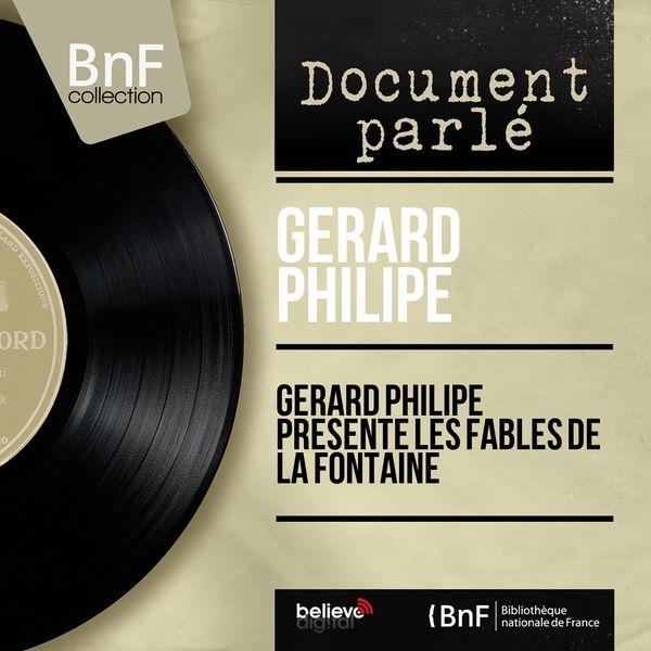 Gérard Philipe - Gérard Philipe présente les fables de La Fontaine (Mono Version)