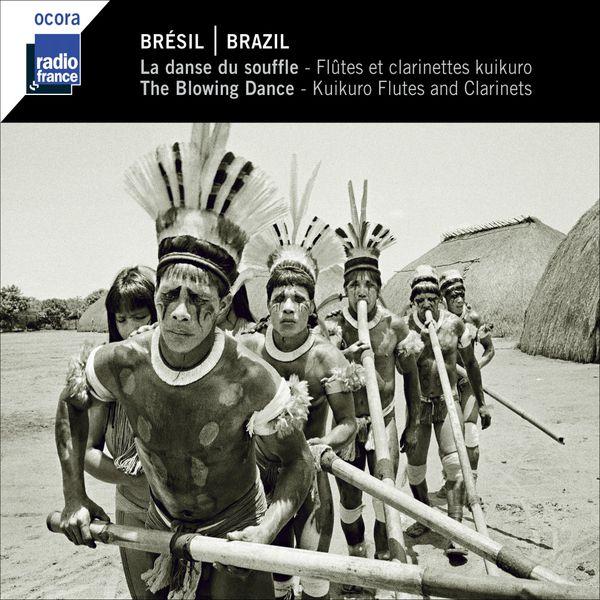 Various Artists - Brésil : La danse du souffle (Flûtes et clarinettes kuikuro)