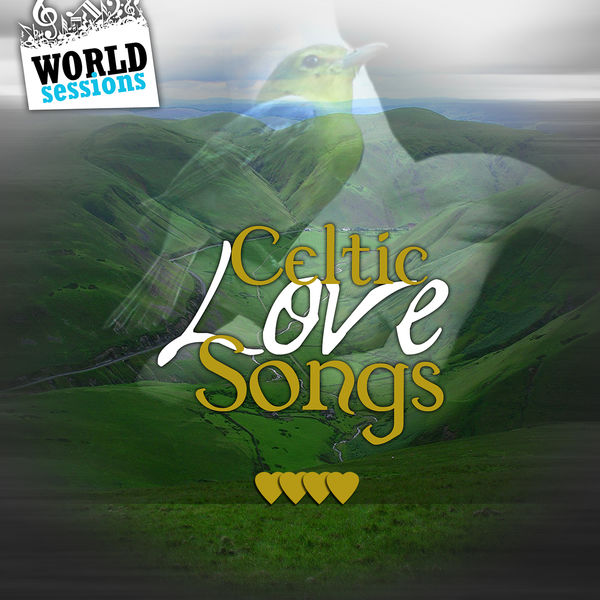 Various Artists - Celtic Love Songs: Best Romantic Music & Traditional Celtic Love Ballads