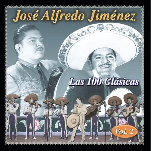 José Alfredo Jiménez - Las 100 Clasicas Vol. 2