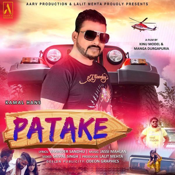 Patake (From ''Patake'')   Kamal Hans – Download and listen