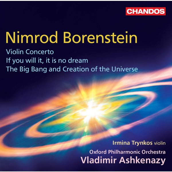 Irmina Trynkos - Borenstein: Violin Concerto, If You Will It, It Is No Dream & The Big Bang and Creation of the Universe