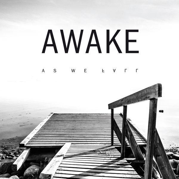 Awake - As We Fall