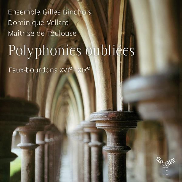 Dominique Vellard - Polyphonies oubliées. Faux-bourdons (XVIe-XIXe s.)
