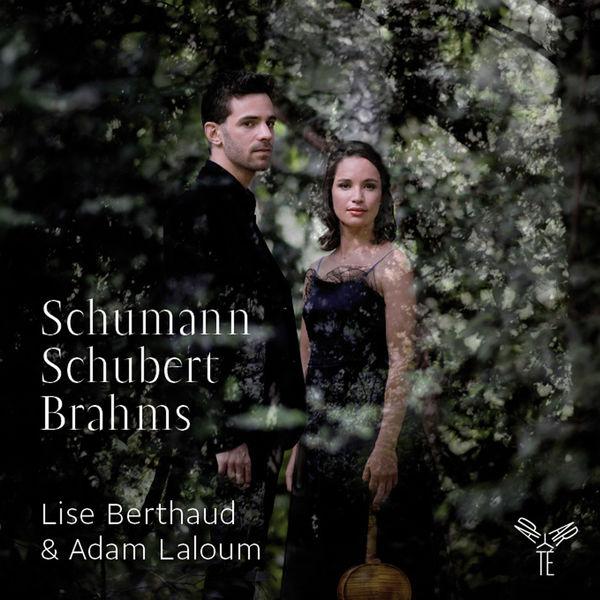Lise Berthaud - Schumann - Schubert - Brahms