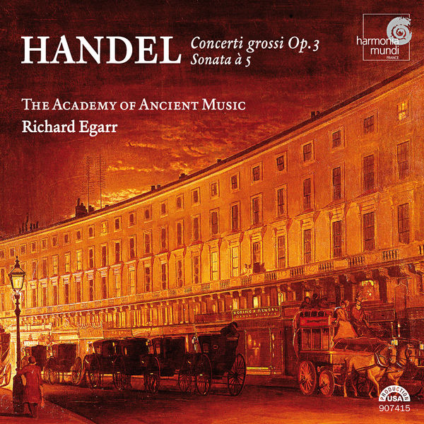 Academy of Ancient Music - Handel: Concerti grossi Op. 3