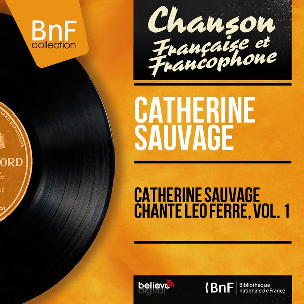 Catherine Sauvage - Catherine Sauvage chante Léo Ferré, vol. 1 (Mono version)