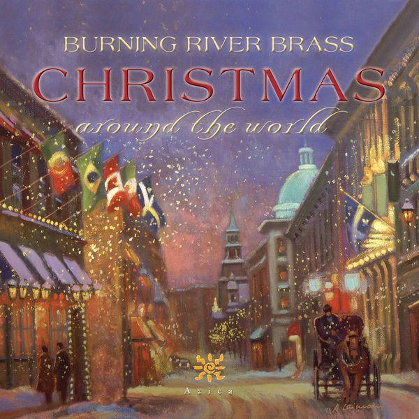 Burning River Brass - Christmas Around the World