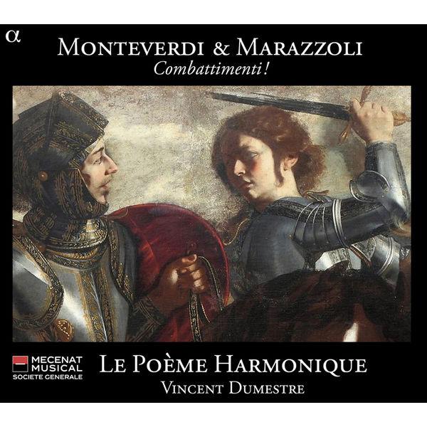 Vincent Dumestre - Monteverdi & Marazzoli : Combattimenti !