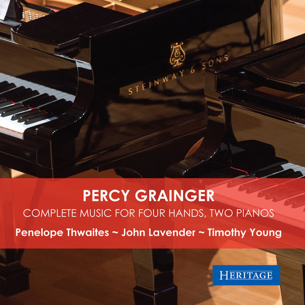 Percy Grainger - Percy Grainger: Complete Music for Four Hands, Two Pianos