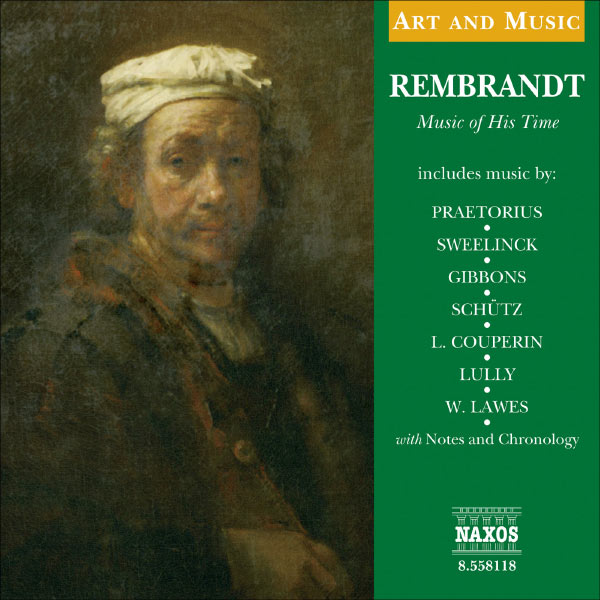Westra Aros Pipers - Art & Music: Rembrandt - Music of His Time