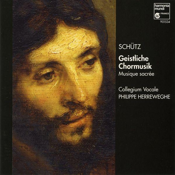 Philippe Herreweghe - Heinrich Schütz : Geistliche Chormusik
