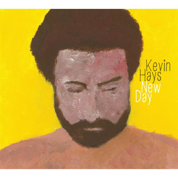Kevin Hays - New day