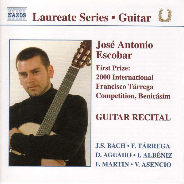 José Antonio Escobar - Guitar Recital: Jose Antonio Escobar