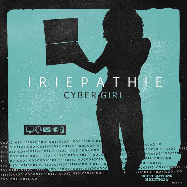 Iriepathie - Cyber Girl