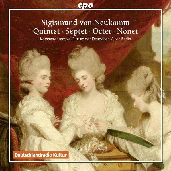Kammerensemble Classic der Deutschen Oper Berlin|Neukomm: Quintet - Septet - Octet - Nonet