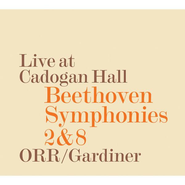 John Eliot Gardiner - Beethoven : Symphonies Nos. 2 & 8 (Live)
