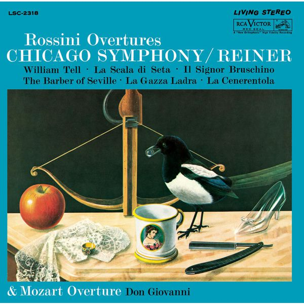 Fritz Reiner - Rossini: Overtures - Sony Classical Originals