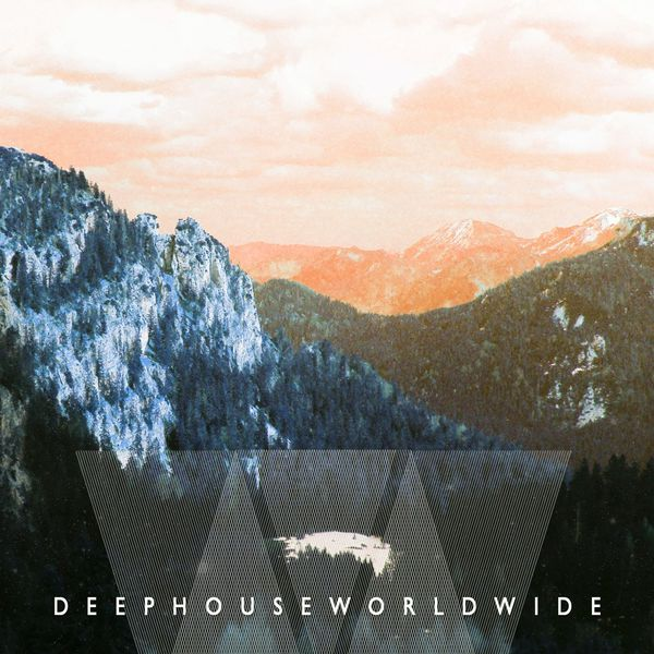 Various Artists - Deep House Worldwide, Vol. 1 (Collection of Finest Deep Electronic Music)