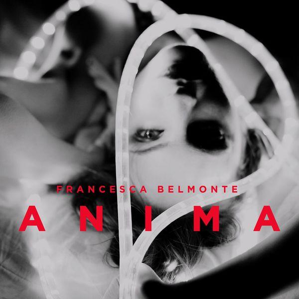 Francesca Belmonte|Anima
