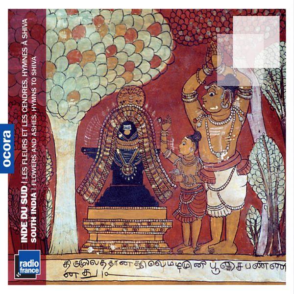 Hymns to Shiva - Inde du Sud : les fleurs et les cendres, hymnes à Shiva