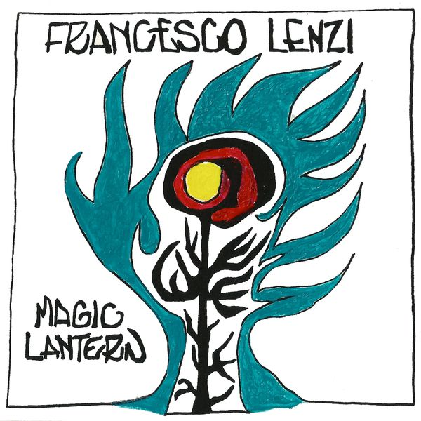 Francesco Lenzi - Magic Lantern