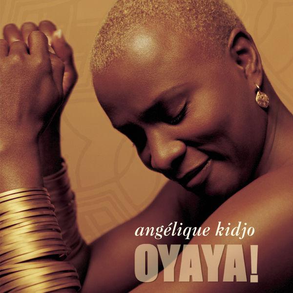 Angelique Kidjo - Oyaya !