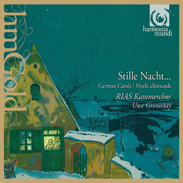 Rias Kammerchor - Stille Nacht.German Carols, Noëls Allemand