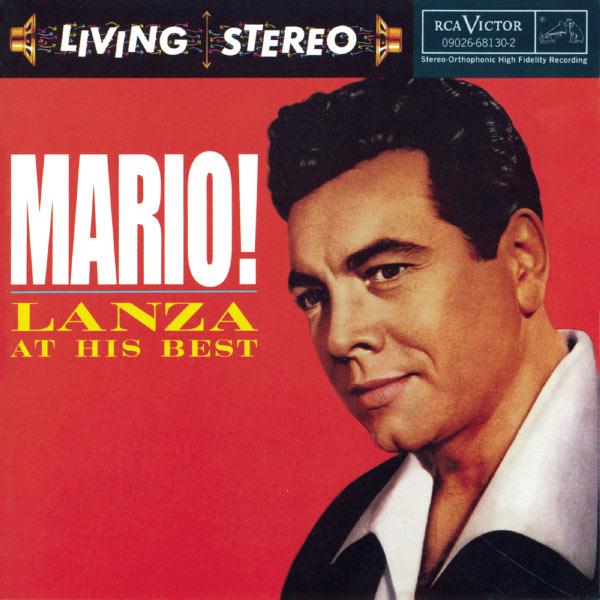 Mario Lanza - Mario! Lanza At His Best