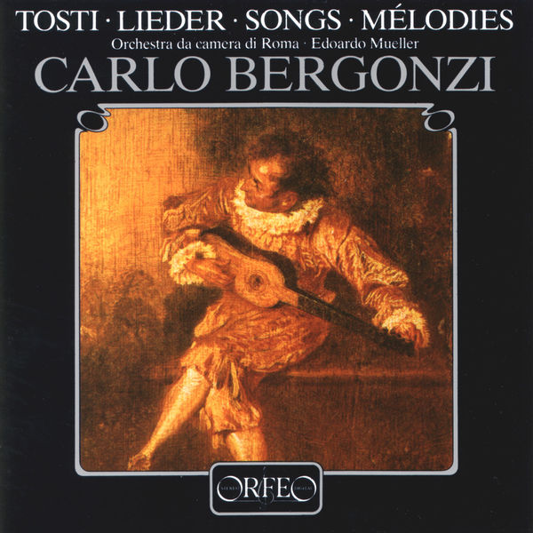 Carlo Bergonzi - Tosti: Art Songs