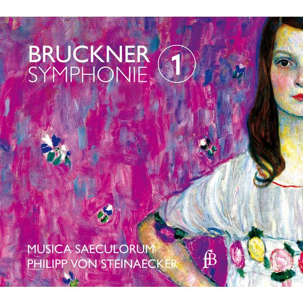 Musica Saeculorum - Bruckner: Symphony No. 1 (1877 Linz version, ed. L. Nowak)