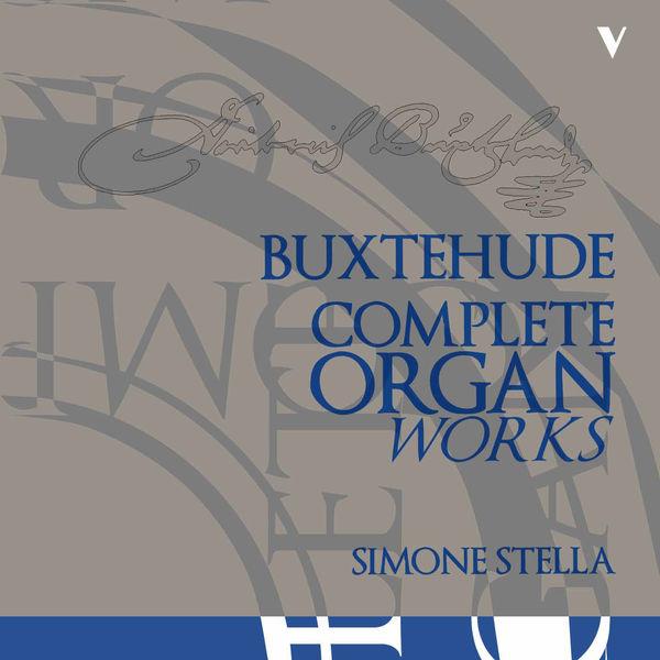 Simone Stella - Buxtehude: Complete Organ Works