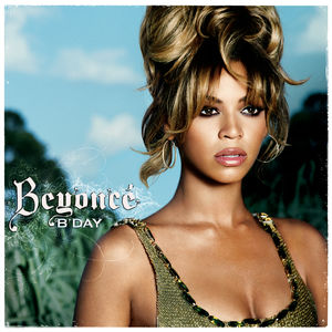 B'day deluxe edition   beyonce – download and listen to the album.