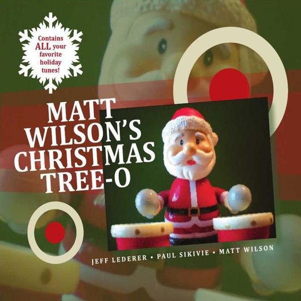 Matt Wilson|Matt Wilson's Christmas Tree-O