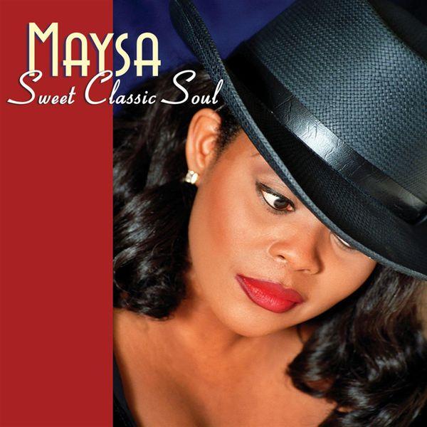 Maysa - Sweet Classic Soul
