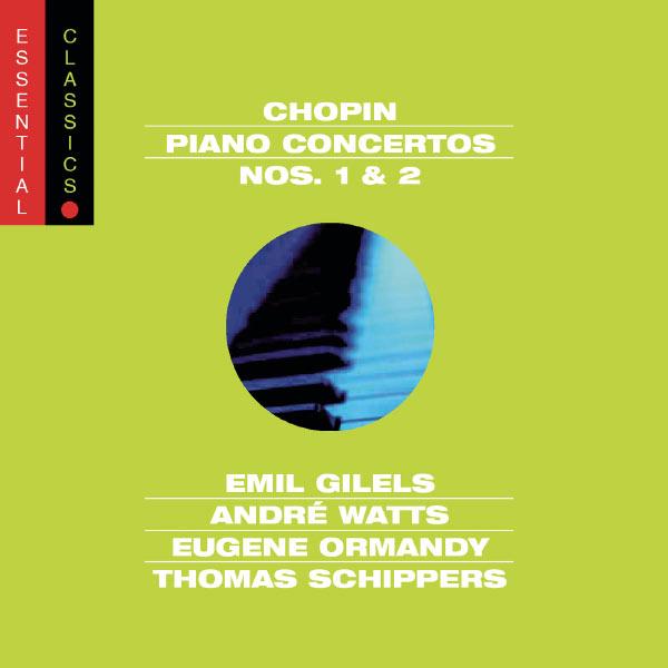 Emil Gilels - Chopin: Piano Concertos Nos. 1 & 2