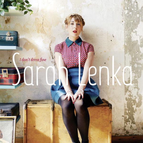 Sarah Lenka - I Don't Dress Fine, Sarah Sings Bessie Smith