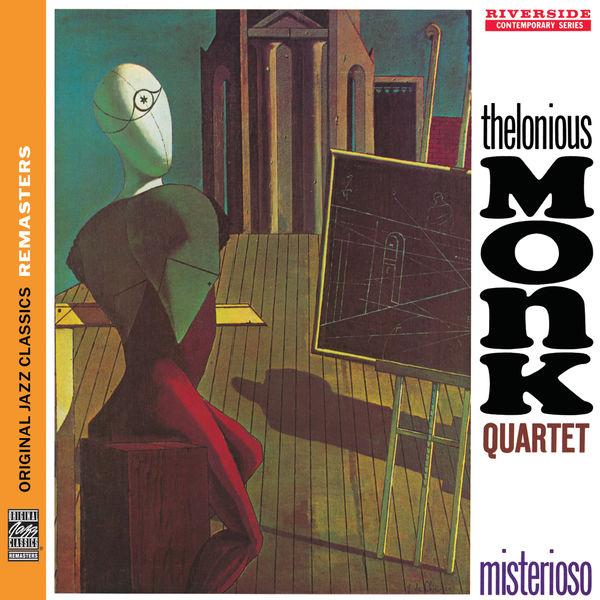 Thelonious Monk Quartet  - Misterioso [Original Jazz Classics Remasters]