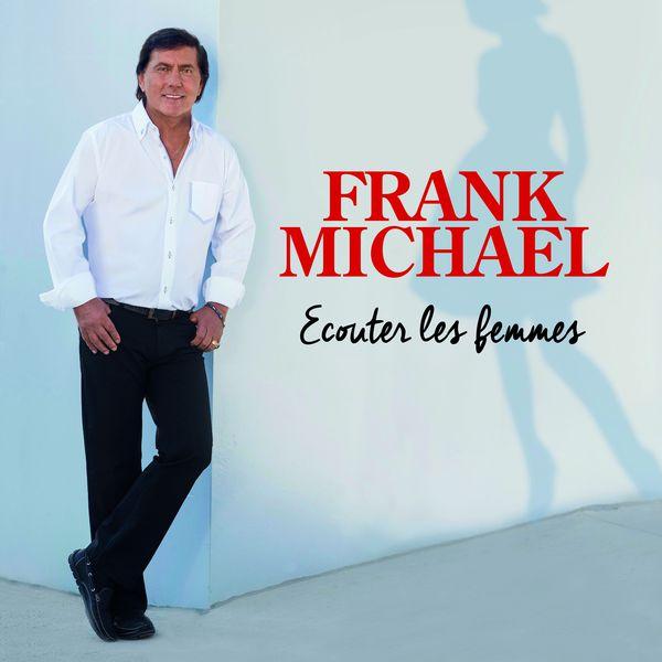 frank michael ecouter les femmes