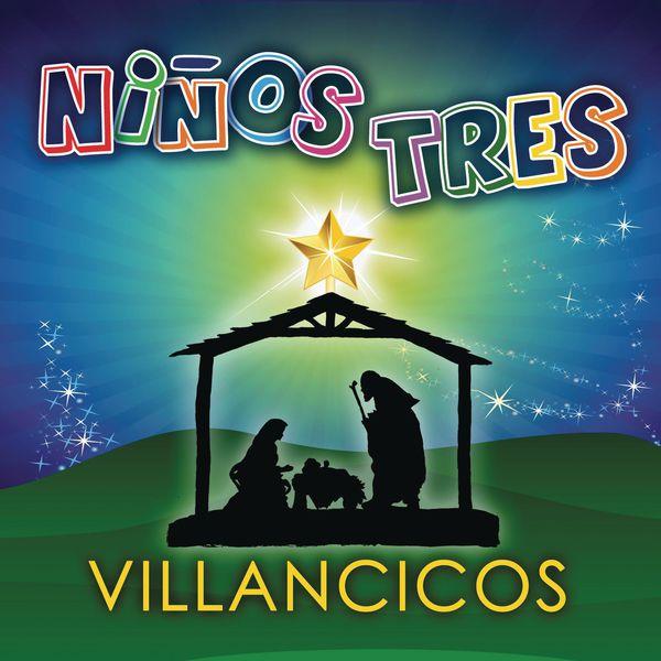 Niños Tres - Villancicos