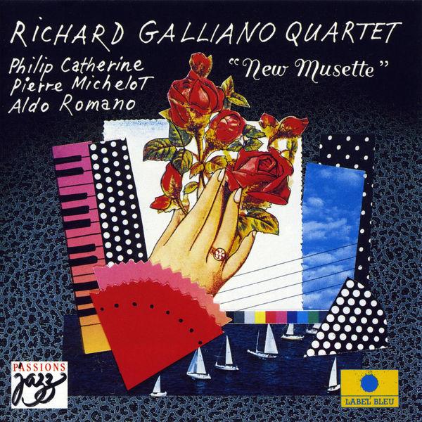 Richard Galliano - New Musette (feat.Phillip Catherine, Pierre Michelot & Aldo Romano)